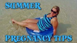 SUMMER PREGNANCY TIPS | Baby Steps: Cullen & Katie